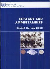 Ecstasy and Amphetamines: Global Survey 2003