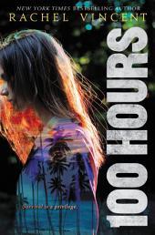 100 Hours: Volume 1