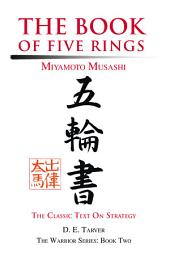 The Book of Five Rings: Miyamoto Musashi