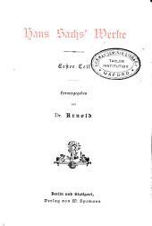 Hans Sachs' Werke: t. Disputation zwischen einem chorherren und schuchmacher. Stropische gedichte. Einfache spriche