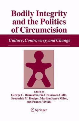 Bodily Integrity and the Politics of Circumcision PDF