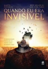 Quando eu era invisível: A impressionante história de um menino preso ao próprio corpo