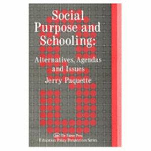 Social Purpose and Schooling PDF