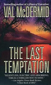 The Last Temptation: A Novel