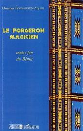 Le forgeron magicien: Contes fon du Bénin