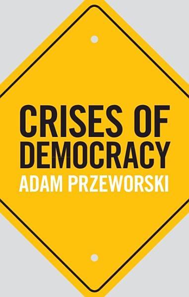 Download Crises of Democracy Book
