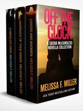 Off the Clock: A Sasha McCandless Novella Collection