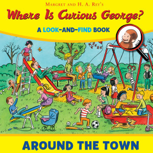 Where Is Curious George  Around the Town