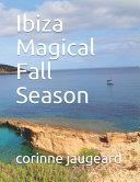 Ibiza Magical Fall Season