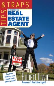 Tips   Traps for Getting Started as a Real Estate Agent Book