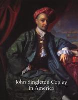 John Singleton Copley in America PDF