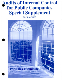 Audits of Internal Control for Public Companies Special Supplement for Use with Principles of Auditing and Other Assurance Services Book