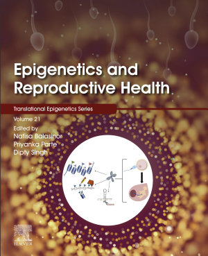 Epigenetics and Reproductive Health