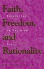 Faith, Freedom, and Rationality