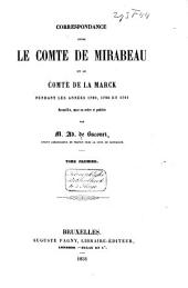 Correspondance entre le comte de Mirabeau et le comte de La Marck, prince d'Aremberg, pendant les années 1789, 1790 et 1791
