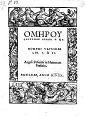 Ulisseae lib. I. & II. Angeli Politani in Homerum praefatio
