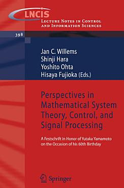 Perspectives in Mathematical System Theory  Control  and Signal Processing PDF