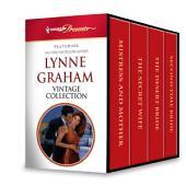 Lynne Graham Vintage Collection: Mistress and Mother\The Secret Wife\The Desert Bride\Second-Time Bride