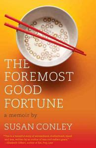 The Foremost Good Fortune Book