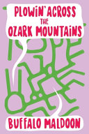 Plowin' Across the Ozark Mountains