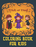 Trick Or Treat Coloring Book For Kids