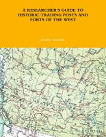 A RESEARCHER S GUIDE TO HISTORIC TRADING POSTS AND FORTS OF THE WEST PDF