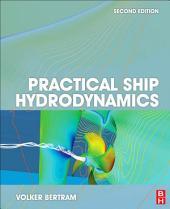 Practical Ship Hydrodynamics: Edition 2