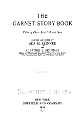 The Garnet Story Book: Tales of Cheer Both Old and New