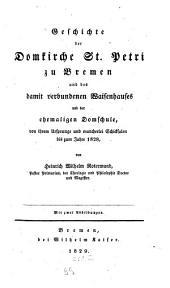 Geschichte der Domkirche St. Petri zu Bremen und des damit verbundenen Waisenhauses