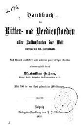Handbuch der Ritter- und Verdienstorden aller Kulturstaaten der welt Innerhalb des XIX. Jahrhunderts