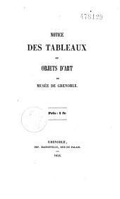 Notice Des Tableaux et Ojects D'art du Musee de Grenoble