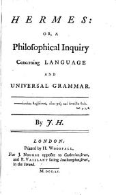Hermes: Or, A Philosophical Inquiry Concerning Language and Universal Grammar