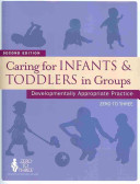 Caring for Infants   Toddlers in Groups