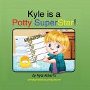 Kyle Is a Potty SuperStar  Book