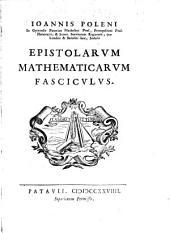 Fasciculus epistolarum Mathematicarum