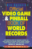 Twin Galaxies' Official Video Game & Pinball Book of World Records
