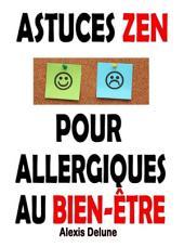 Astuces Zen pour allergiques au bien-être