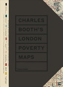 Charles Booth s London Poverty Maps