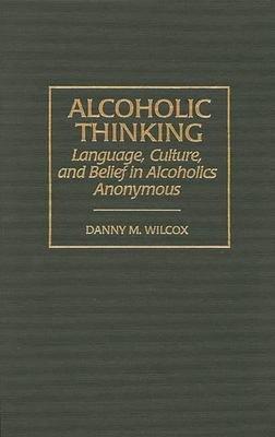 Alcoholic Thinking