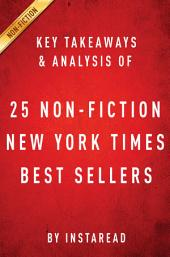 NY Times Best Sellers 2015: A Collection of Key Takeaways & Analysis on 25 Latest Non-Fiction Books
