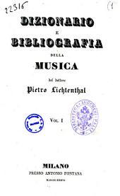 Dizionario e bibliografia della musica di Pietro Lichtenthal: Volume 1