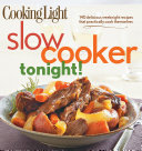 Cooking Light Slow-Cooker Tonight!