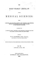The Half yearly Abstract of the Medical Sciences  Being a Digest of British and Continental Medicine PDF