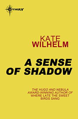 A Sense of Shadow PDF