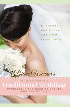 Diane Warner s Complete Guide to a Traditional Wedding PDF