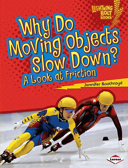 Why Do Moving Objects Slow Down  PDF