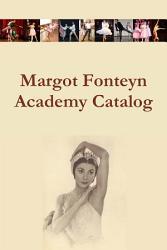 Margot Fonteyn Academy Catalog Book PDF
