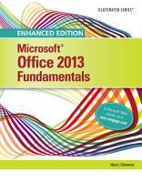 Enhanced Microsoft Office 2013  Illustrated Fundamentals  Spiral bound Version PDF