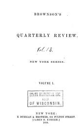 Brownson's Quarterly Review: Volume 1