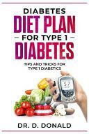 Diabetes Diet Plan for Type 1 Diabetes Book